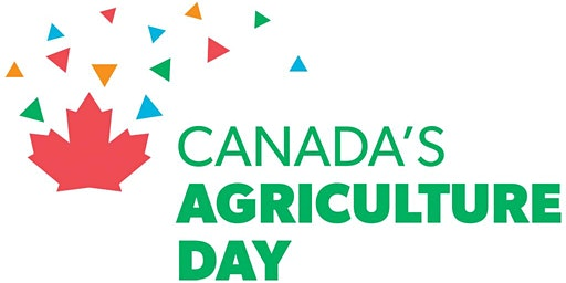 Canada's Ag Day - Why Agriculture?