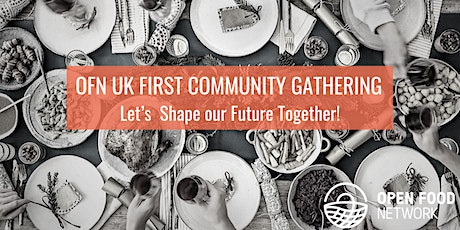 OFN First Community Gathering tickets