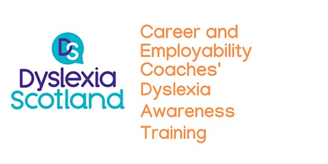 Dyslexia Awareness for Career and Employability Coaches tickets