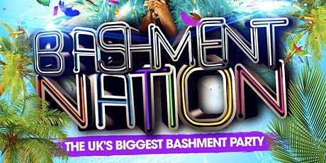 BASHMENT NATION - Shoreditch Bashment Party tickets