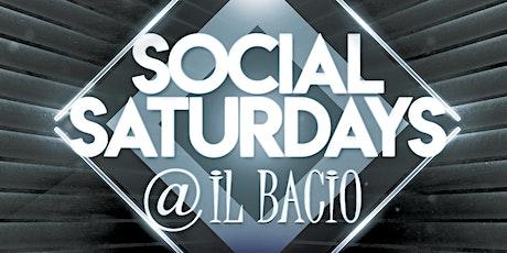 Social Saturdays @ iL Bacio Delray tickets