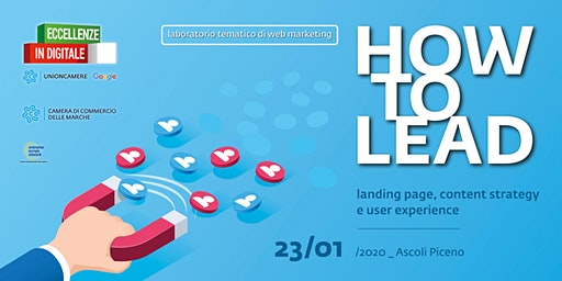 HOW TO LEAD: LANDING PAGE, CONTENT STRATEGY E USER EXPERIENCE