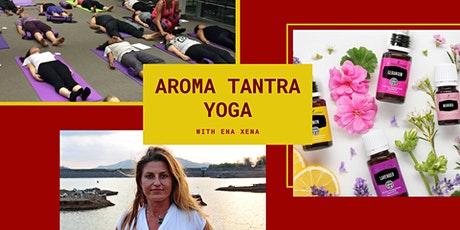 Aroma Tantra Yoga with Ena Xena tickets
