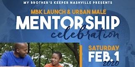 My Brother's Keeper Launch & Urban Male Mentorship Celebration tickets