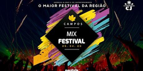 CAMPOS MIX FESTIVAL - O maior festival da região ingressos