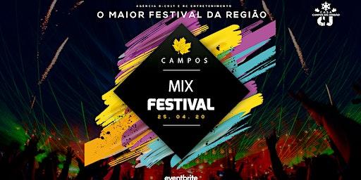 CAMPOS MIX FESTIVAL - O maior festival da região