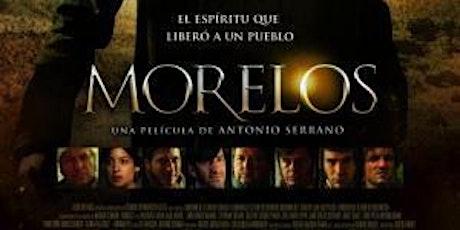 """Cine en la Semana de Guerrero: """"Morelos"""" entradas"""