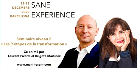 Séminaire SANE Expérience niveau 2 à Barcelone, animé par Brigitte Martinez & Laurent Picard tickets