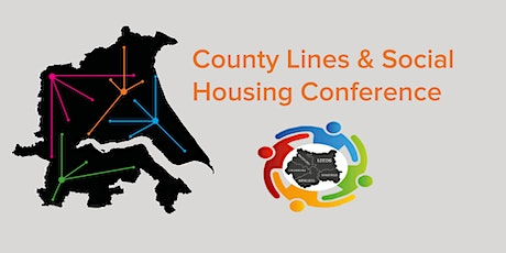 County Lines & Social Housing Conference tickets