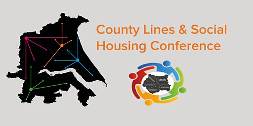 County Lines & Social Housing Conference