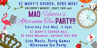 Children's Market, Craft Fair & Mad Hatter's Tea Party - live music