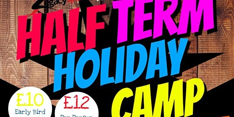 Half Term Holiday Camp - 5-11 year olds tickets