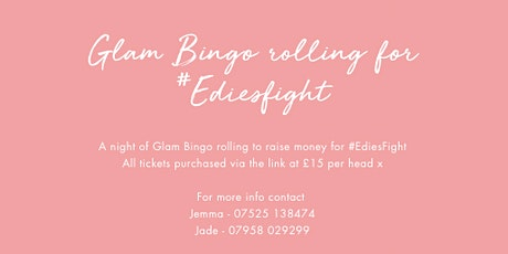 Glam Bingo Rolling For #EdiesFight tickets