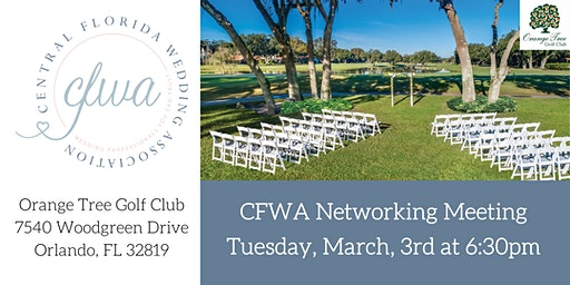 CFWA March Networking Event at Orange Tree Golf Club