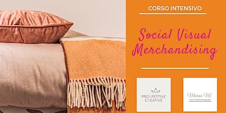 Corso di Social Visual Merchandising biglietti