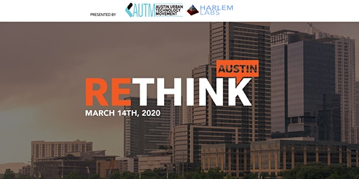 ReThink Austin 2020 at SXSW