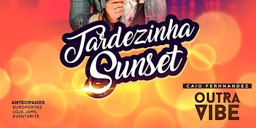 TARDEZINHA SUNSET