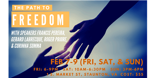 Path To Freedom Conference--Encountering The Father's Heart