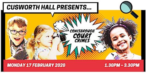 Conisbrough Court Crimes