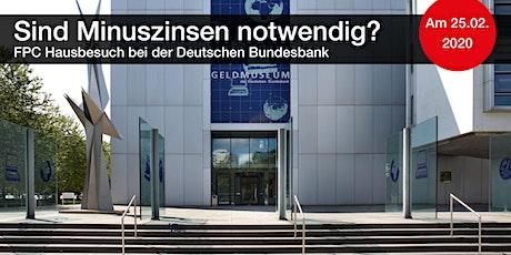 FPC Hausbesuch bei der Deutschen Bundesbank Tickets