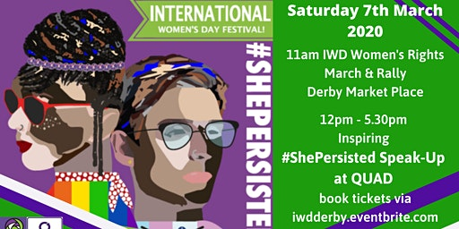 International Women's Day Derby #ShePersisted Speak Up