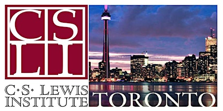CS Lewis Institute Toronto - Special Event tickets
