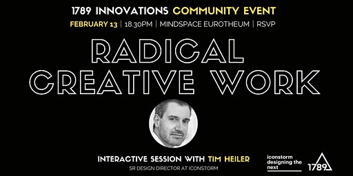Radical Creative Work — Designing Cultures of Innovation