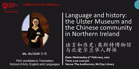 Language and history: the Ulster Museum and the Chinese community in N. I. tickets