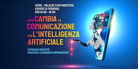 Come cambia la Comunicazione con l'Intelligenza Artificiale biglietti