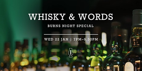 Whisky & Words Burns' Night Special : Poetry & Spoken Word Night tickets