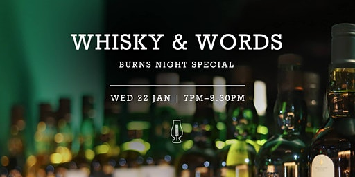Whisky & Words Burns' Night Special : Poetry & Spoken Word Night