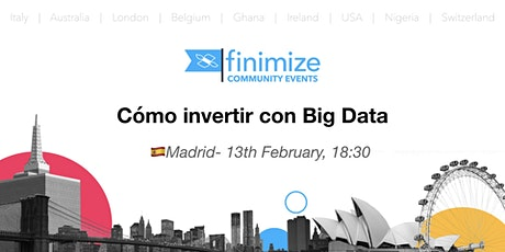 #Finimize Community Presents: Cómo invertir con Big Data tickets