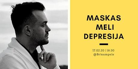 Maskas Meli Depresija tickets
