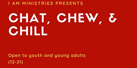 Chat, Chew, & Chill tickets