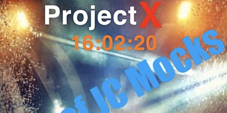 Project X Cahir End of Mocks JC Students only tickets