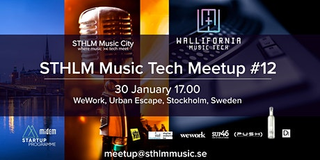 STHLM Music Tech MeetUp #12 - with Wallifornia Music Tech, LeanSquare and SUP46 @WeWork tickets