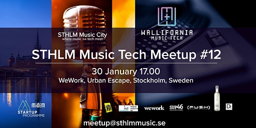 STHLM Music City MeetUp #12 - with Wallifornia Music Tech, LeanSquare and SUP46 @WeWork with Artist: Ida Gratte