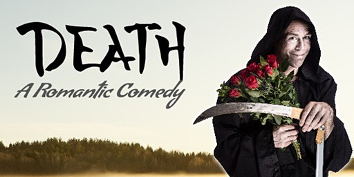 Death - A Romantic Comedy | Rob Gee @ The Art House SO14 7DW | Weds 6 May 2020