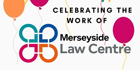 Celebrating Merseyside Law  Centre tickets