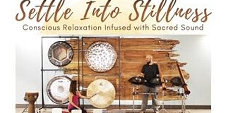 Settle into Stillness - Restorative Yoga Sound Journey tickets