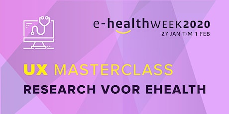 Masterclass - UX Research voor eHealth tickets