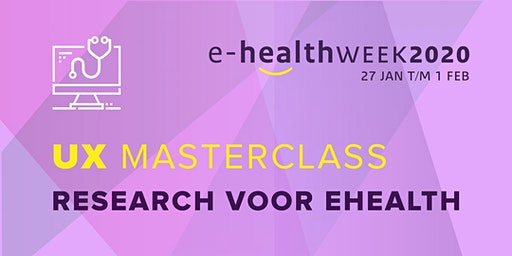 Masterclass - UX Research voor eHealth