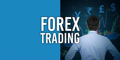 Forex Trading- Introduction to Forex Trading and Financial Markets  tickets