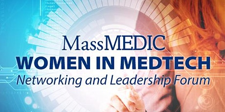 MassMEDIC Women in MedTech Networking & Leadership Forum 2020 tickets