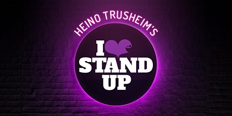 I LOVE STAND UP - OPEN MIC tickets