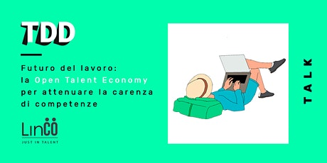 Futuro del lavoro: la Open Talent Economy tickets