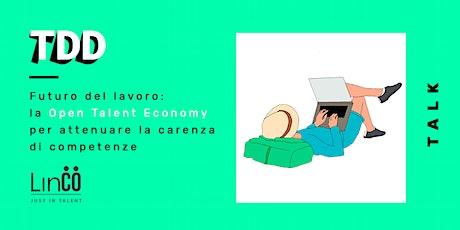 Futuro del lavoro: la Open Talent Economy biglietti