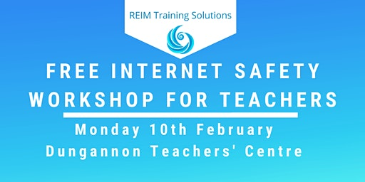 Free Internet Safety Workshop for Teachers