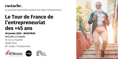Eustache, le média/club des entrepreneurs 45+ fait étape à Paris billets
