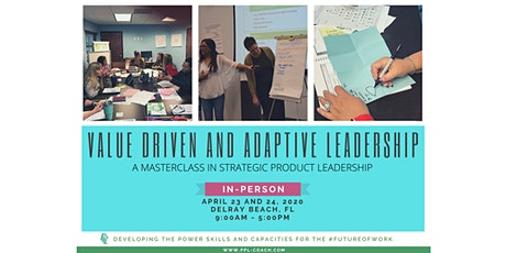 Value-Driven and Adaptive Leadership Workshop:  A Masterclass in Strategic Product Leadership tickets